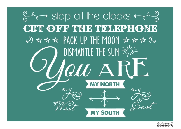 stop all the clocks • auden poem • rogue letterie design