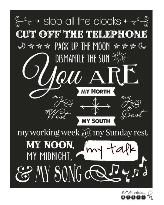 stop all the clocks • funeral blues • auden poem •rogue letterie design